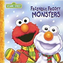 Friendly Frosty Monsters (Sesame Street (Dalmatian Press)) by P. J. Shaw (2007-08-04)