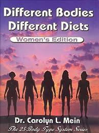 Different Bodies, Different Diets - Women's Edition