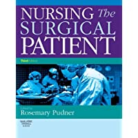 Nursing the Surgical Patient Third Edition