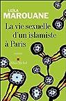 La vie sexuelle d'un islamiste à Paris par Marouane