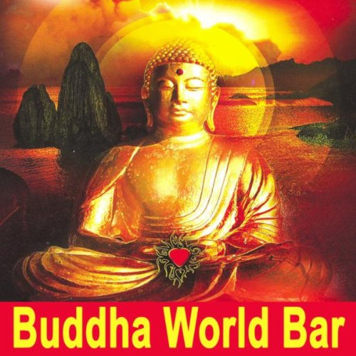 buddha world bar the best of extraordinary chillout. Black Bedroom Furniture Sets. Home Design Ideas