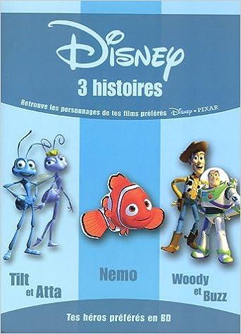 Téléchargement Disney 3 histoires : 1001 Pattes ; Le Monde de Nemo ; Toy Story 2 pdf epub