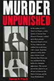 Murder Unpunished: How the Aryan Brotherhood Murdered Waymond Small and Got Away with It