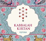 Kabbalah Kirtan: An Ecstatic New Form of Devotional Singing