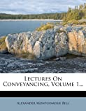 Lectures on Conveyancing, Alexander Montgomerie Bell, 1279126329