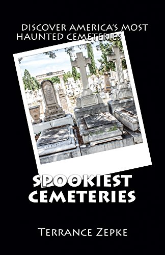 Spookiest Cemeteries: Discover America's Most Haunted