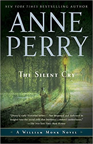 The Silent Cry A William Monk Novel Anne Perry 9780345514066