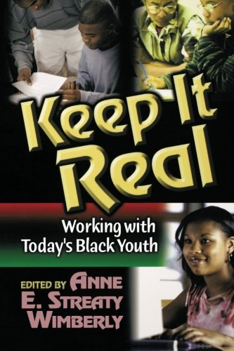 Books : Keep It Real: Working with Today's Black Youth