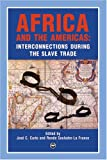Africa and the Americas, Jose C. Curto, 1592212727