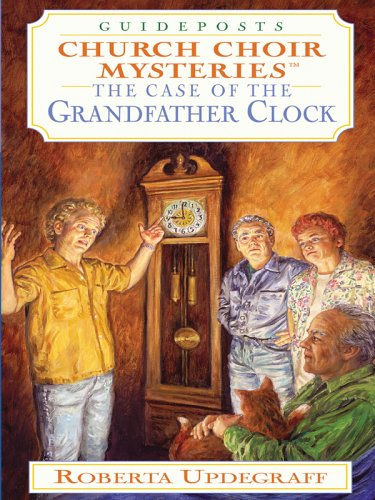 The Case of the Grandfather Clock (Church Choir Mysteries #22)