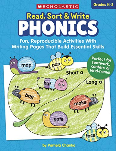 - Read, Sort & Write: Phonics: Fun, Reproducible Activities With Writing Pages That Build Essential Skills