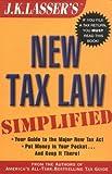 J. K. Lasser's New Tax Law Simplified, J. K. Lasser, 0471092800
