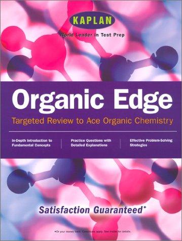 Kaplan Organic Edge (Kaplan Organic Chemistry Edge)