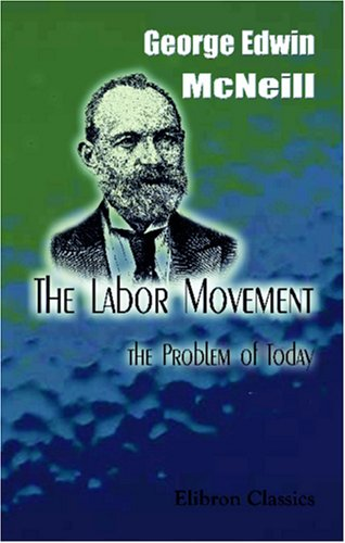 The Labor Movement: The Problem of Today pdf