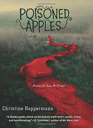 Poisoned Apples: Poems for You, My Pretty Hardcover – September 23, 2014