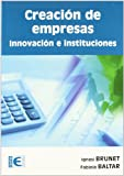 img - for CREACION DE EMPRESAS. INNOVACION E INSTITUCIONES book / textbook / text book