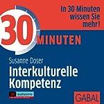 30 Minuten interkulturelle Kompetenz | Susanne Doser