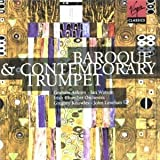 Baroque And Contemporary Trumpet (Watson, Ico, Ashton) (2002-08-05)