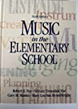 Music in the Elementary School, Nye, Robert E. and Nye, Vernice T., 0136077226