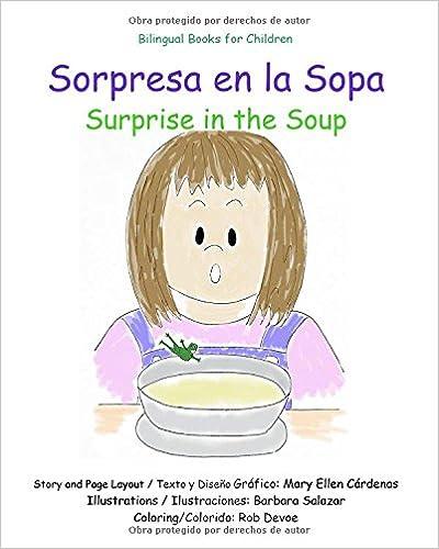 Ebook kostenlos herunterladen Sorpresa en la Sopa: Surprise in the Soup (Spanish Edition) in German PDF CHM
