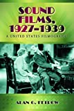 img - for Sound Films, 1927-1939: A United States Filmography by Alan G. Fetrow (2010-08-03) book / textbook / text book