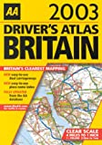 Driver s Atlas of Britain 2003 (AA Atlases)