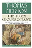 The Hidden Ground of Love, Thomas Merton, 015640141X