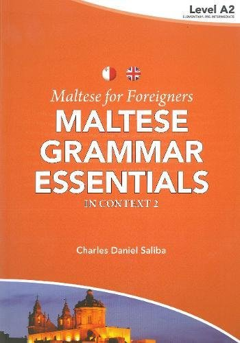 Maltese for Foreigners: Maltese Grammar Essentials in Context 2016: No. 2 ebook