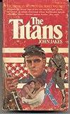 Titans, John Jakes, 0515040460