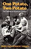 One Potato, Two Potato: The Folklore of American Children