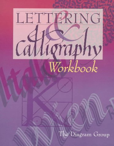 Lettering & Calligraphy Workbook: The Diagram Group: 9780806942735 ...
