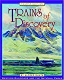 img - for Trains of Discovery: Western Railroads and the National Parks book / textbook / text book