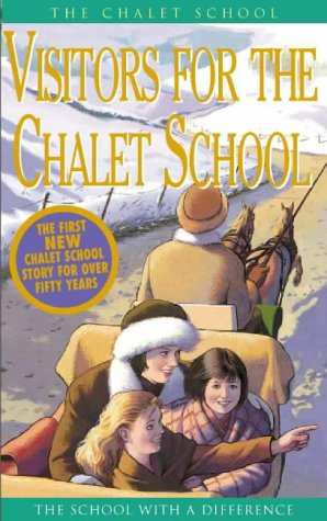 book cover of Visitors for the Chalet School