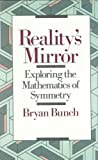 Reality's Mirror, Bryan Bunch, 0471501271
