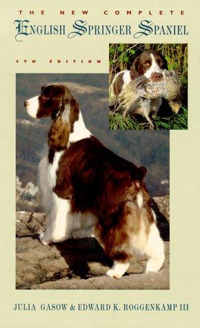 The New Complete English Springer (Springer Spaniel Dog House)