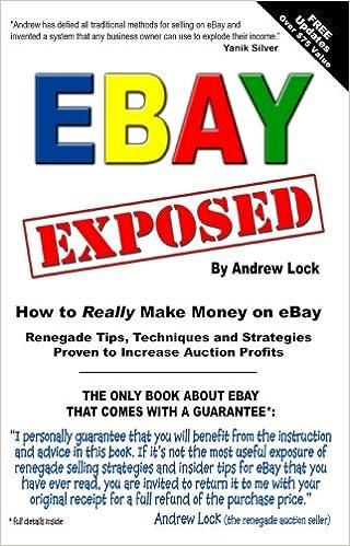 Ebay Exposed How To Really Make Money Selling On Ebay Andrew Lock Lucy Lock 9780977744114 Amazon Com Books