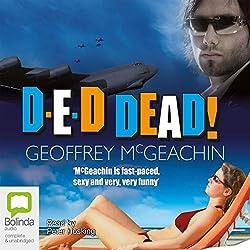 D-E-D Dead!