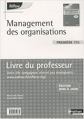 Lire en ligne Management des organisations 1re STG : Livre du professeur pdf ebook
