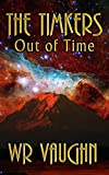 Amazon.com: The Timkers: Out of Time eBook: Vaughn, WR: Kindle Store