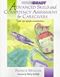 Advanced Skills and Competency Assessment for Caregivers, Wolgin, Francine, 0835951677