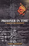 Prisoner in Time, Pamela Melnikoff, 0827607350