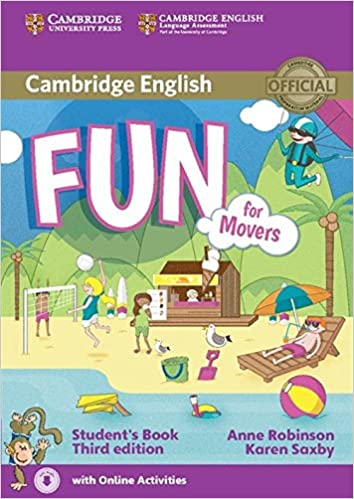 Cambridge english. Fun for movers student's book with audio with.