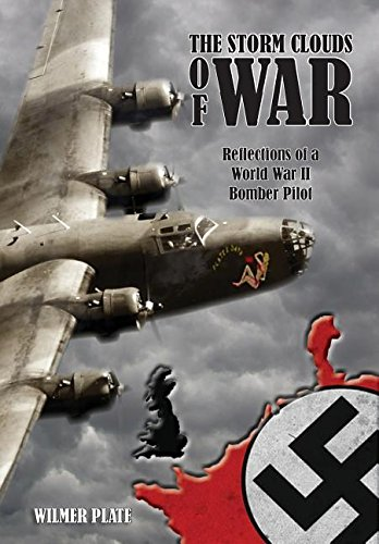 The Storm Clouds of War: Reflections of a WW II Bomber Pilot pdf epub