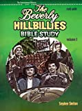The Beverly Hillbillies Bible Study, Stephen Skelton, 0970779887