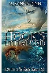 Hook's Little Mermaid (The Untold Stories) (Volume 1) Paperback