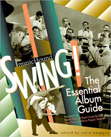 Swing!: The Essential Album Guide with CD (Audio)