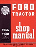 1955 1959 1960 FORD TRACTOR 600-900 601-1801 Service Manual