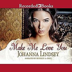 Make Me Love You