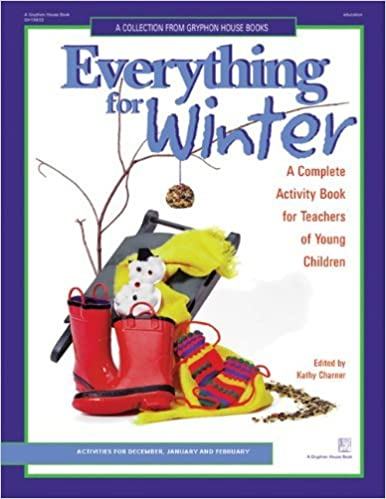 Everything for Winter: An Early Childhood Curriculum Activity Book (1997-09-01)