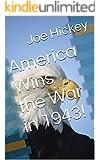 America Wins the War in 1943!
